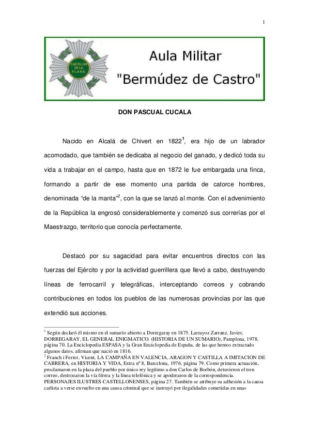 1  DON PASCUAL CUCALA  1 Nacido en Alcalá de Chivert en 1822 , era hijo de un labrador  acomodado, que también se dedicaba...