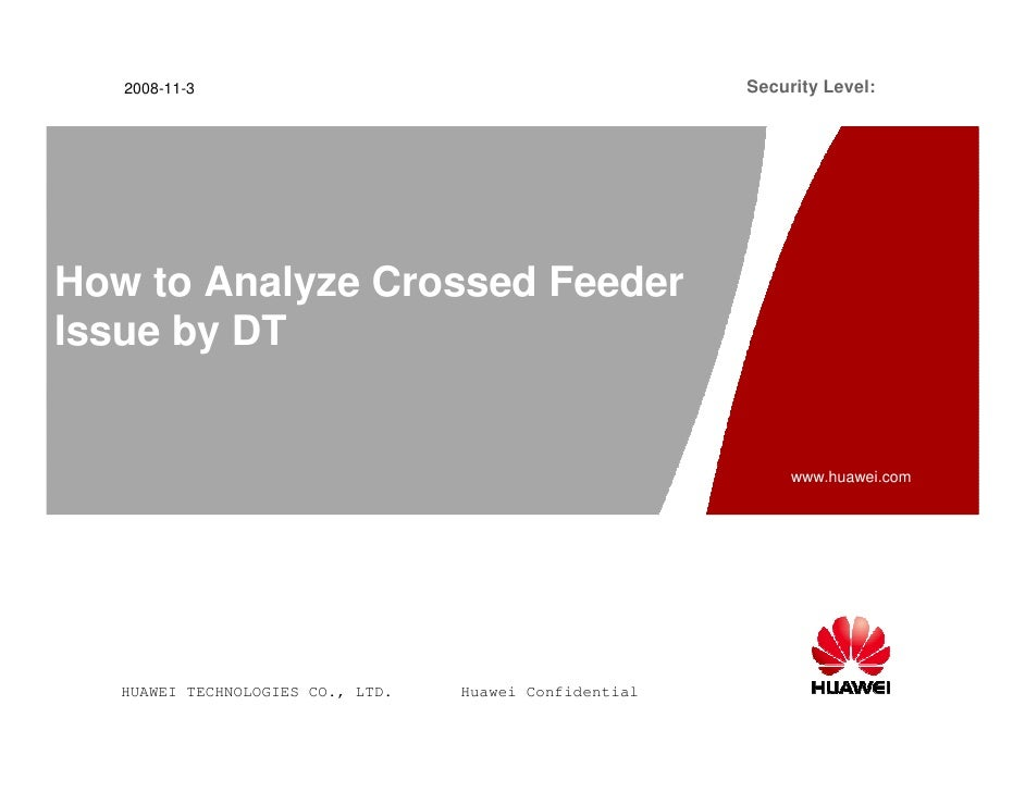 2008-11-3                                             Security Level:How to Analyze Crossed FeederIssue by DT             ...