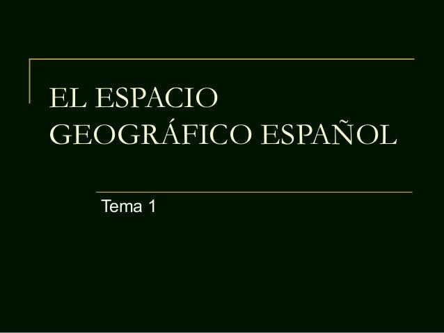 01 el espacio geográfico español