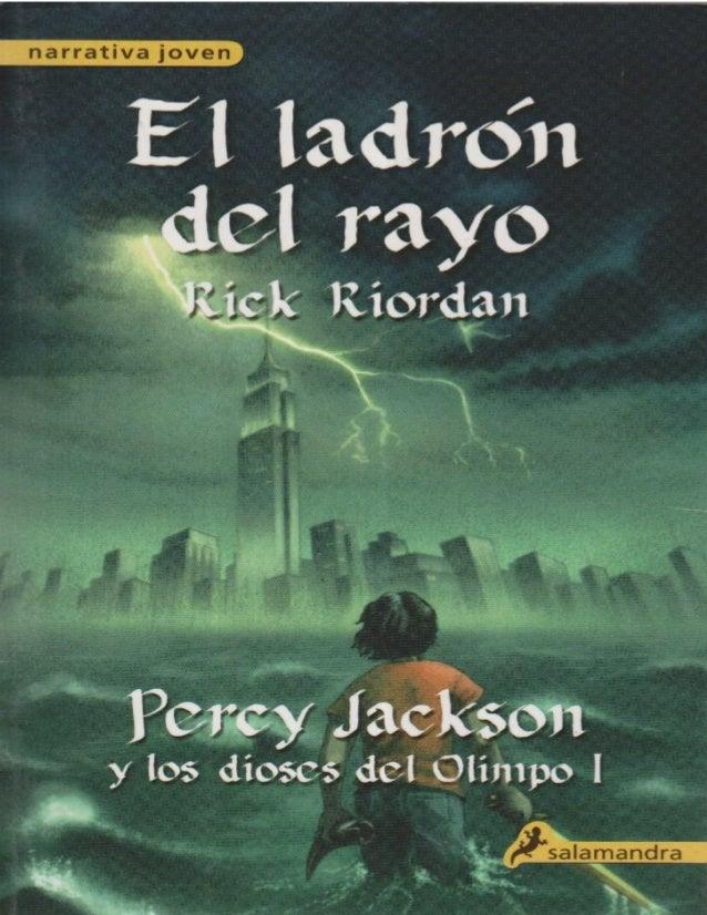 El ladrón del rayo(Percy Jackson y los Dioses del Olimpo -01)Rick Riordan