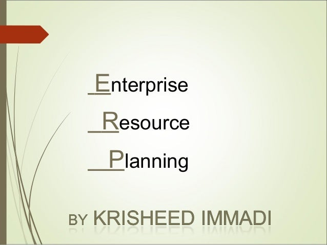 ERP and Business process engineering by Krisheed Immadi