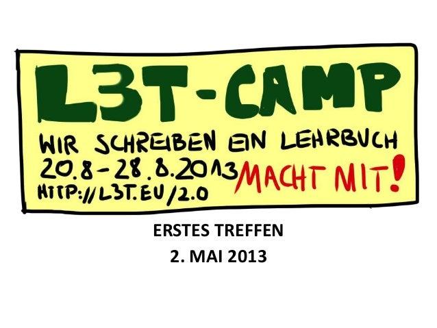 ERSTES TREFFEN2. MAI 2013