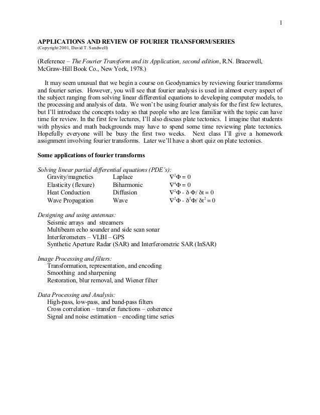 1APPLICATIONS AND REVIEW OF FOURIER TRANSFORM/SERIES(Copyright 2001, David T. Sandwell)(Reference – The Fourier Transform ...