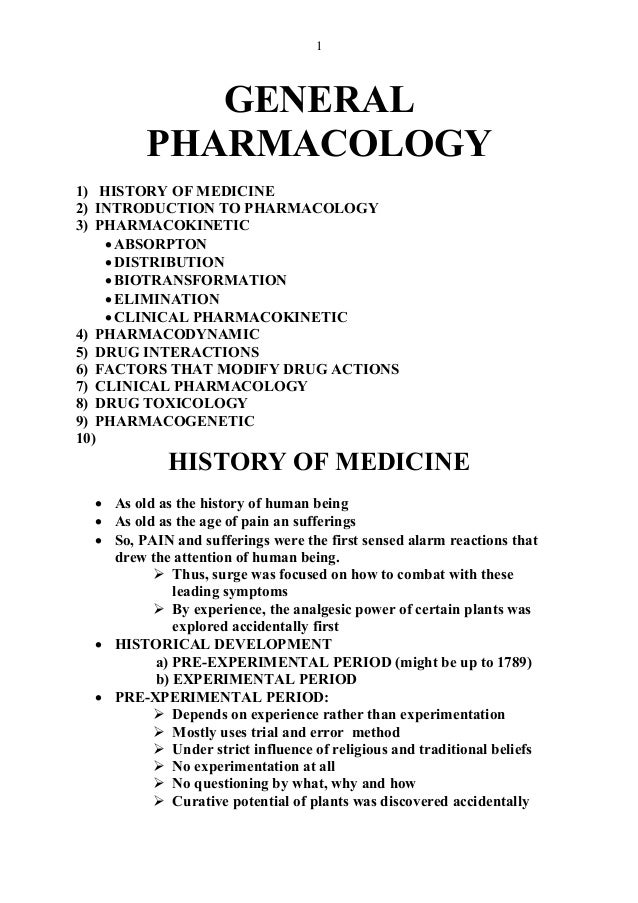 1GENERALPHARMACOLOGY1) HISTORY OF MEDICINE2) INTRODUCTION TO PHARMACOLOGY3) PHARMACOKINETIC•ABSORPTON•DISTRIBUTION•BIOTRAN...