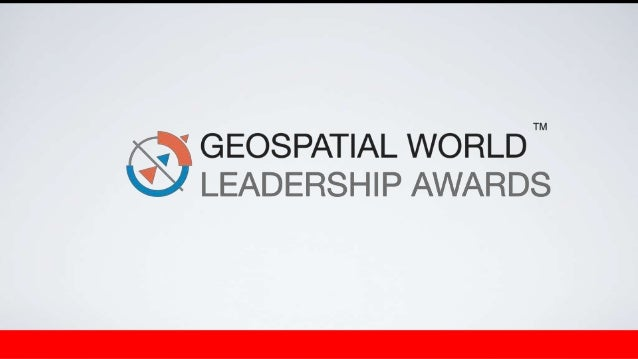 Geospatial World - Geospatial Leadership Awards 2012