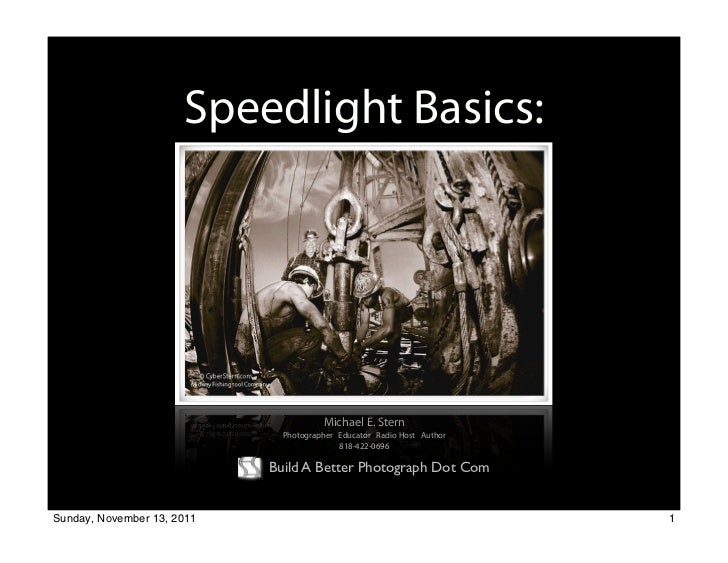 Speedlight Basics:                            Guide Numbers, Calibration and Application                                  ...