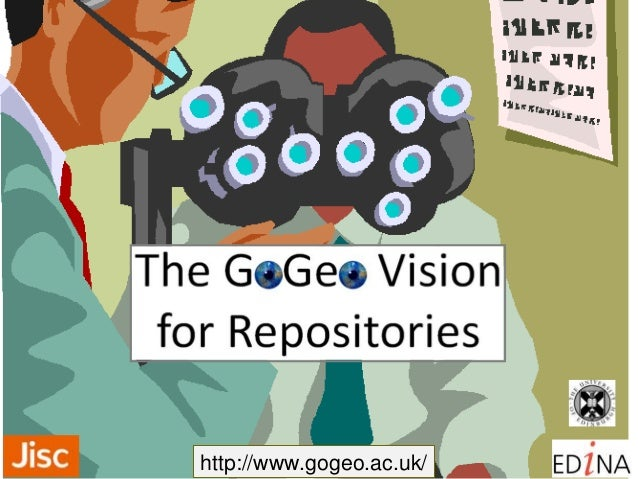 The GoGeo Vision for Repositories (Pecha Kucha) - Tony Mathys