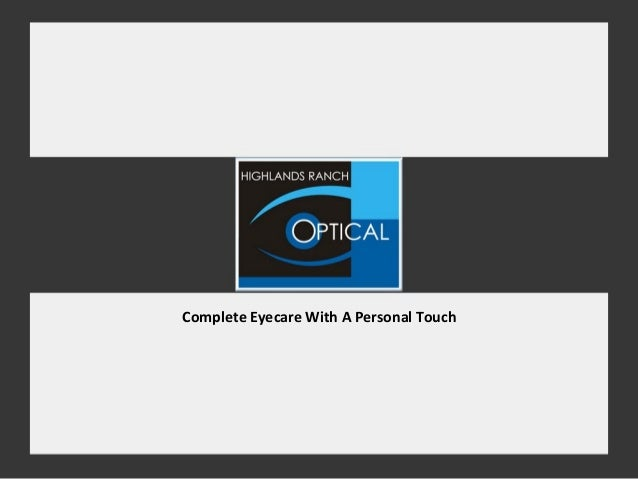 Complete Eyecare With A Personal Touch