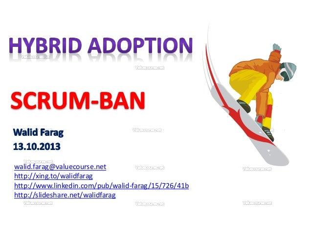 Scrum-ban: Scrum & Kanban Champions Union