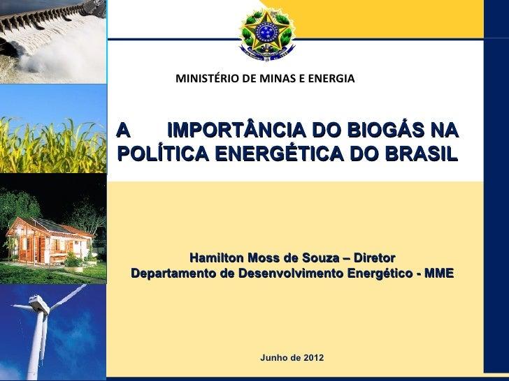 A importância do biogás na política energética do brasil