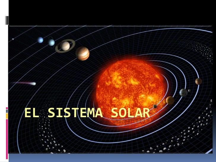 El Sistema Solar: introducción