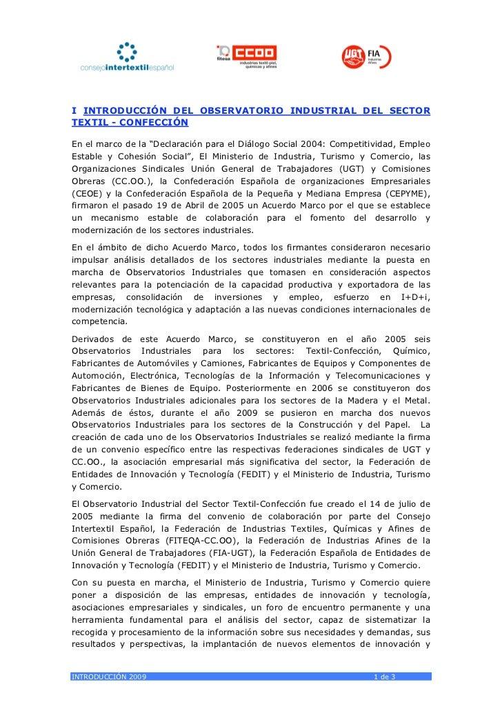 """I INTRODUCCIÓN DEL OBSERVATORIO INDUSTRIAL DEL SECTORTEXTIL - CONFECCIÓNEn el marco de la """"Declaración para el Diálogo Soc..."""