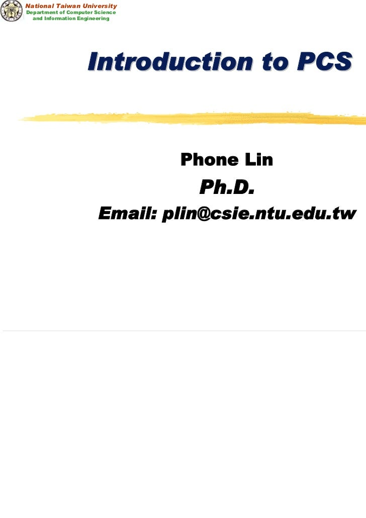 National Taiwan UniversityDepartment of Computer Science  and Information Engineering                    Introduction to P...