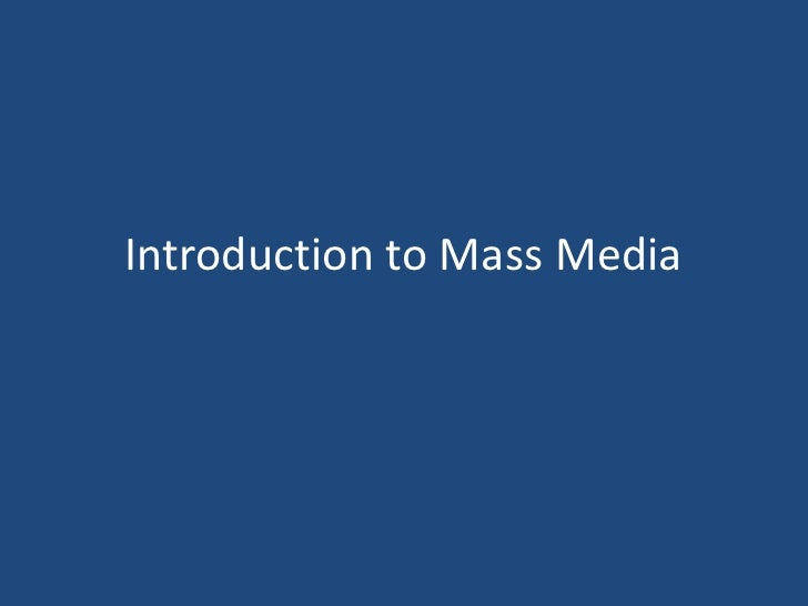 Introduction to Mass Media<br />