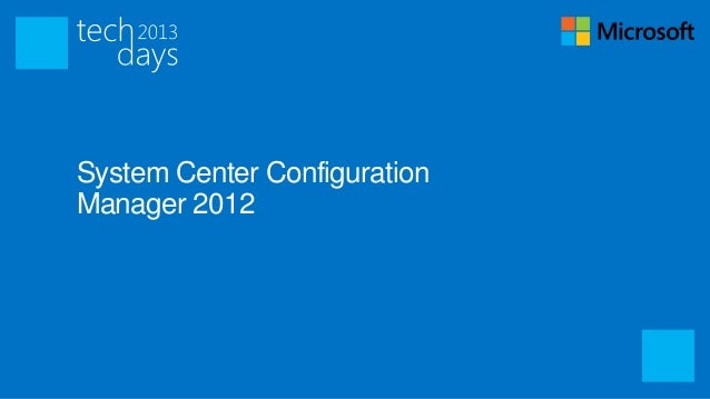 System Center ConfigurationManager 2012