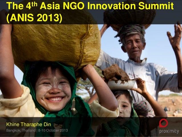 ANIS2013_Why technology for Social Innovation_Khine Tharaphe Din