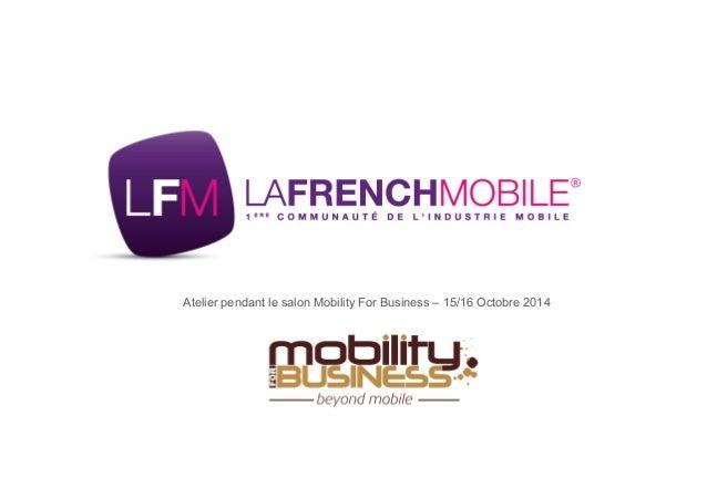 28  NOV  2013  Atelier pendant le salon Mobility For Business – 15/16 Octobre 2014