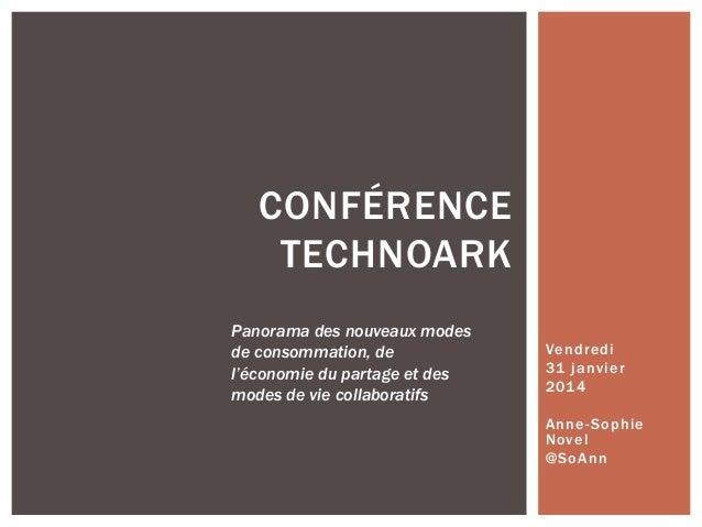 CONFÉRENCE TECHNOARK Panorama des nouveaux modes de consommation, de l'économie du partage et des modes de vie collaborati...