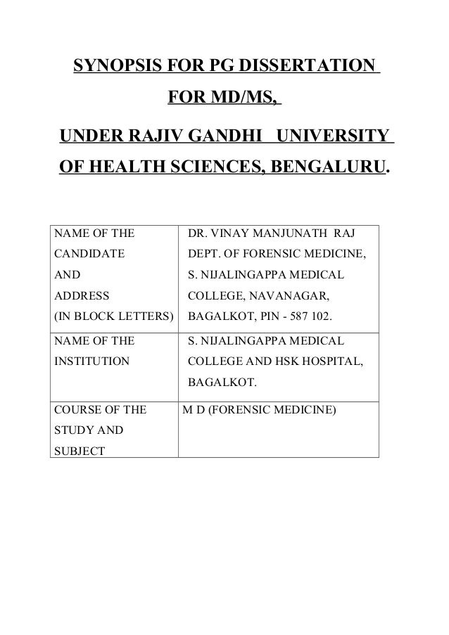 SYNOPSIS FOR PG DISSERTATION FOR MD/MS, UNDER RAJIV GANDHI UNIVERSITY OF HEALTH SCIENCES, BENGALURU.  NAME OF THE  DR. VIN...