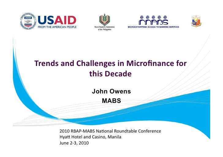 Trends and Challenges in Microfinance