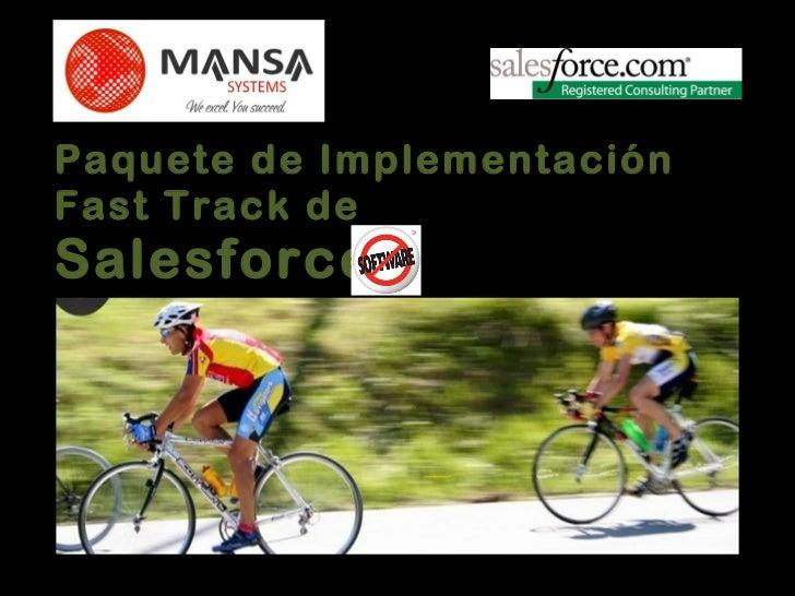 Paquete de Implementación Fast Track de  Salesforce 297