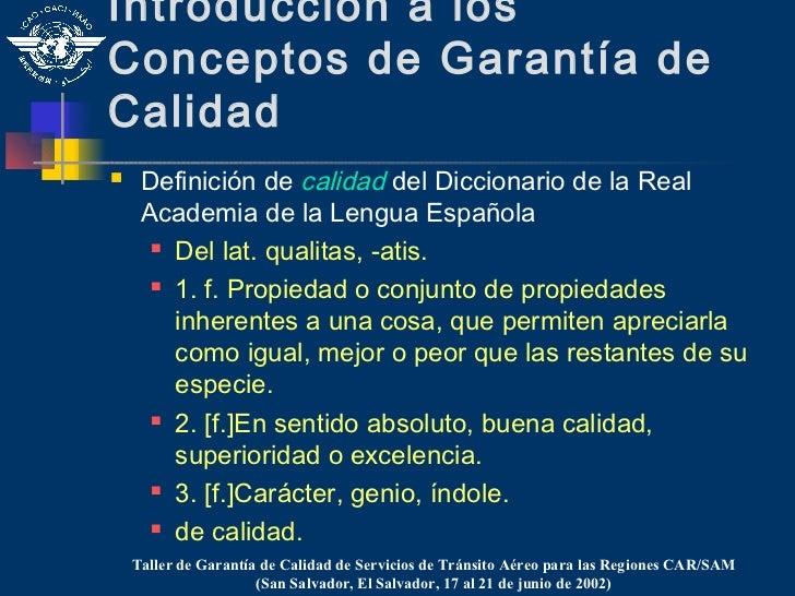 Introducción a losConceptos de Garantía deCalidad    Definición de calidad del Diccionario de la Real     Academia de la ...