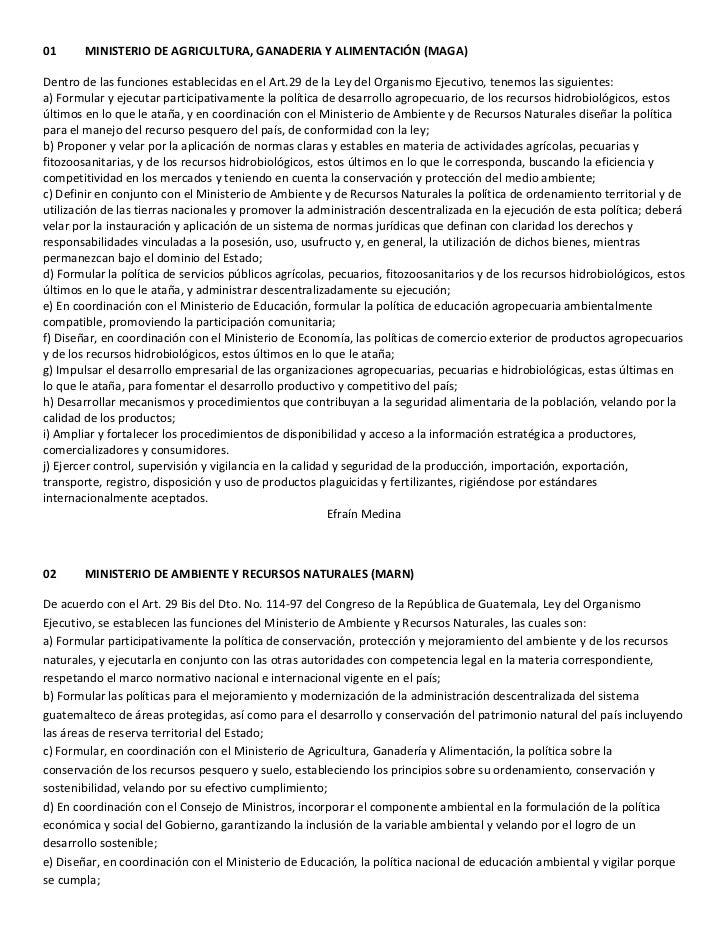 01      MINISTERIO DE AGRICULTURA, GANADERIA Y ALIMENTACIÓN (MAGA)Dentro de las funciones establecidas en el Art.29 de la ...