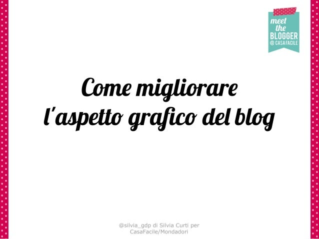 Meet the blogger @CasaFacile 01