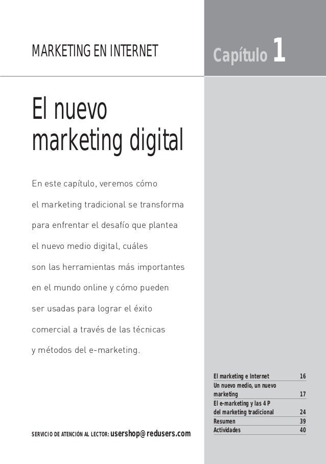 El nuevo marketing digital Capítulo 1 En este capítulo, veremos cómo el marketing tradicional se transforma para enfrentar...