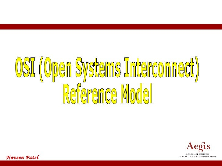 OSI (Open Systems Interconnect) Reference Model