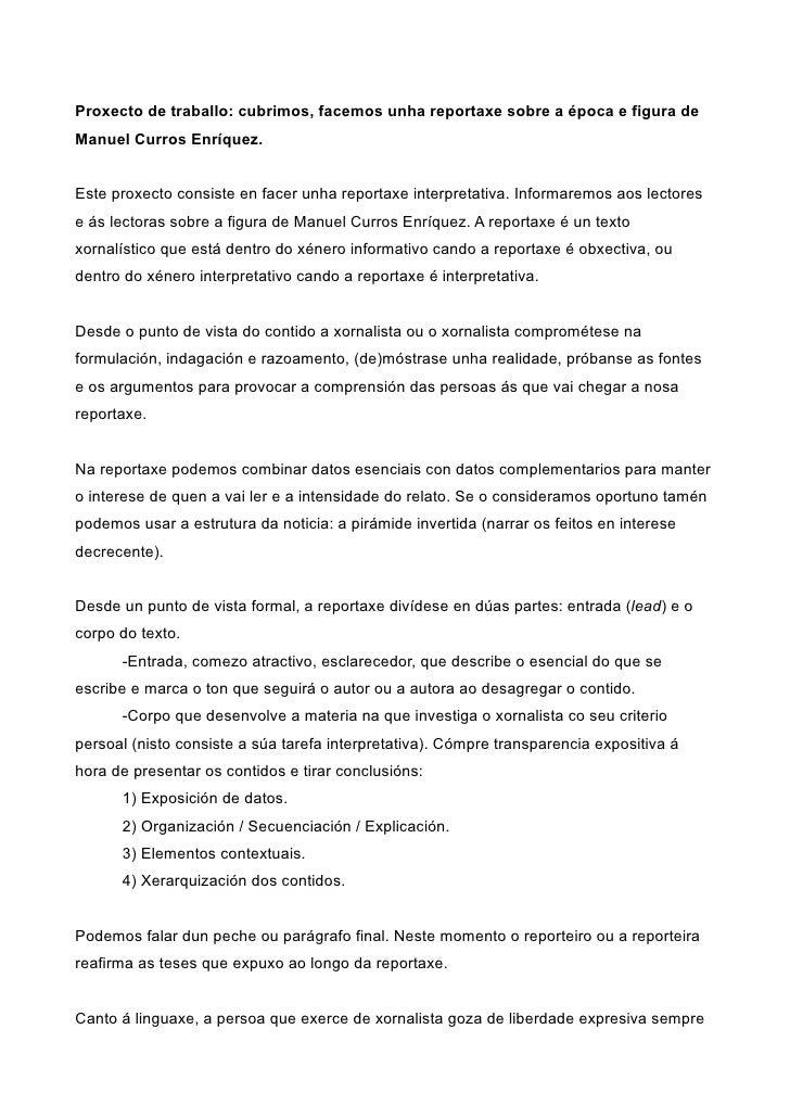 Proxecto de traballo: cubrimos, facemos unha reportaxe sobre a época e figura de Manuel Curros Enríquez.   Este proxecto c...