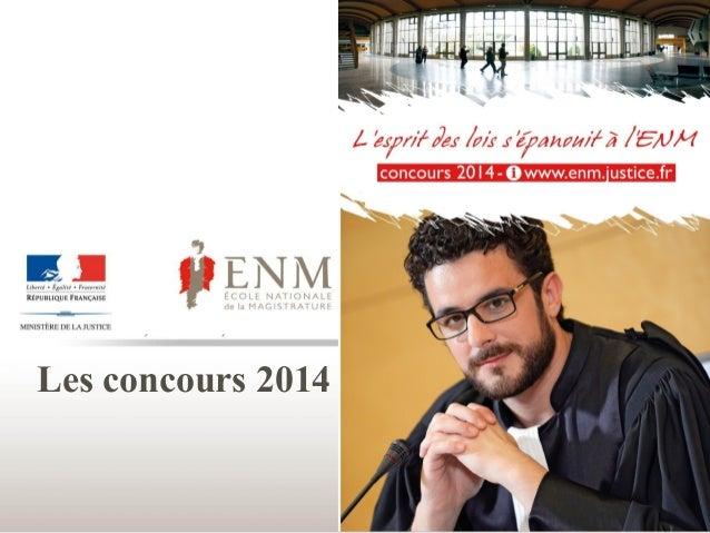 Diaporama de presentation de l'ENM - 2014 - 2