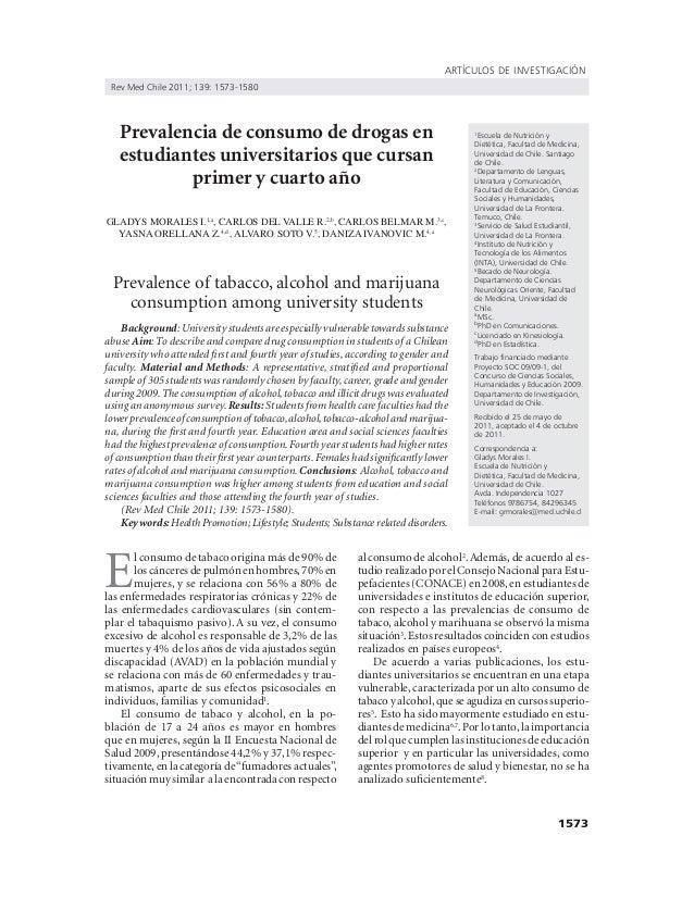 1573 ARTÍCULOS DE INVESTIGACIÓN Rev Med Chile 2011; 139: 1573-1580 Prevalencia de consumo de drogas en estudiantes univers...