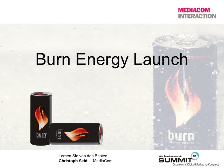 Burn Energy Launch