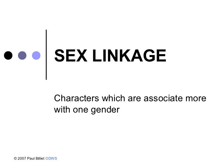 What is sex linkage inheritance