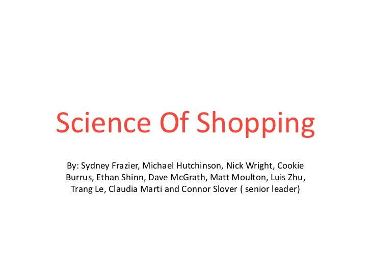 The Science of Shopping: Final Project