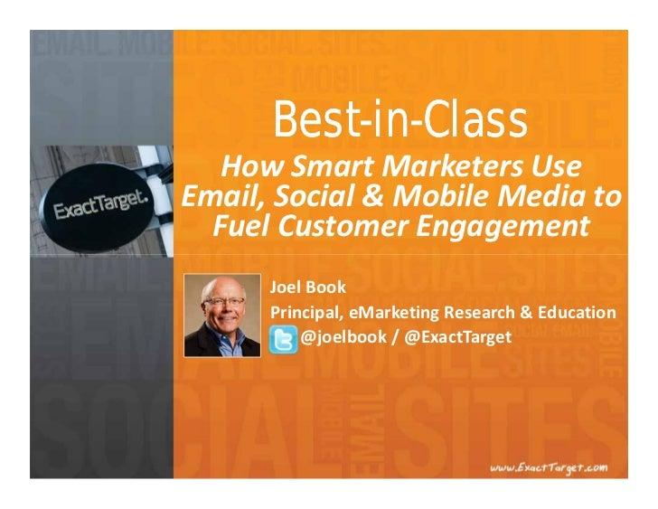 Best-in-Class   HowSmartMarketersUseEmail,Social&MobileMediato  FuelCustomerEngagement      JoelBook      Pri...