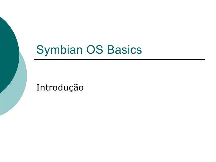 01 Symbianosbasics Introducao