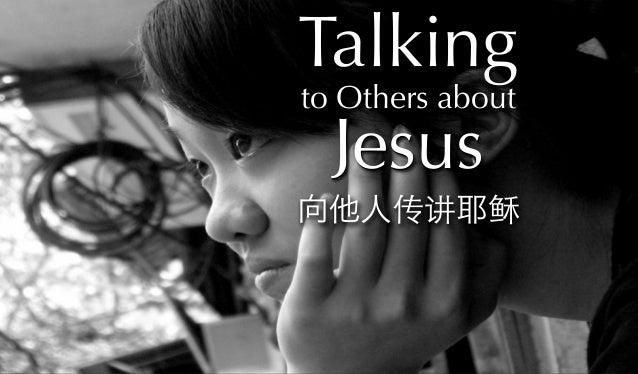 向他人传讲耶稣 Talking to Others about Jesus