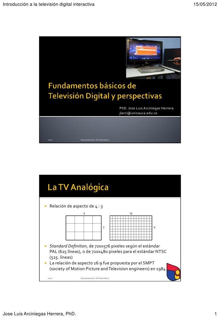 Introducción a la televisión digital interactiva                                                           15/05/2012     ...