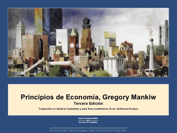 Principios de Economía, Gregory Mankiw Tercera Edición Traducción no oficial al Castellano y para fines académicos, Econ. ...