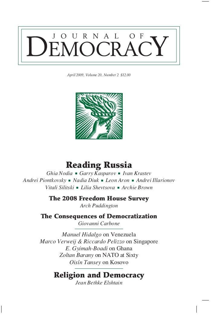 April 2009, Volume 20, Number 2 $12.00                Reading Russia          Ghia Nodia Garry Kasparov Ivan KrastevAndrei...