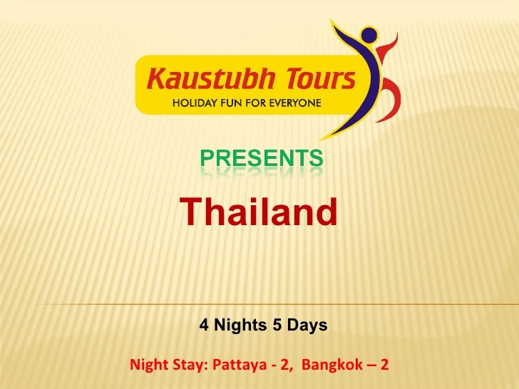Thailand 4 Nights 5 Days Night Stay: Pattaya - 2,  Bangkok  –  2