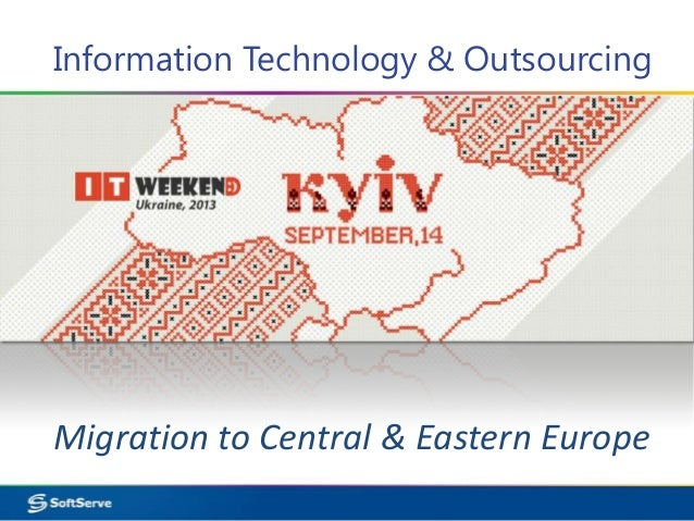 Information Technology & Outsourcing Migration to Central & Eastern Europe