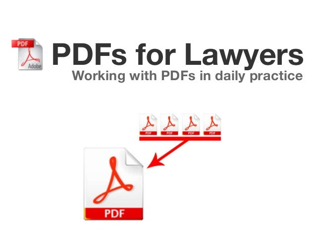 PDFs for Lawyers Working with PDFs in daily practice
