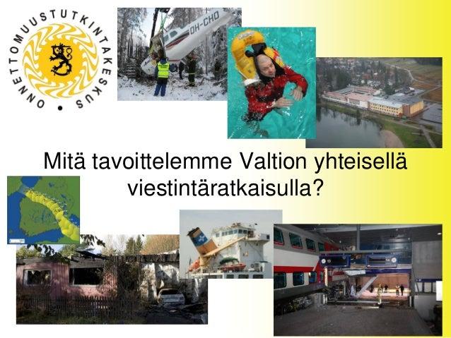 Kai Valonen: Mitä tavoittelemme Valtion yhteisellä viestintäratkaisulla?