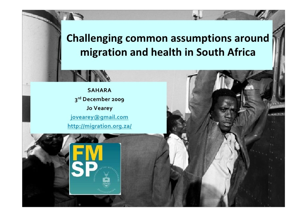 Challenging common assumptions around   migration and health in South Africa           SAHARA    3rd December 2009        ...
