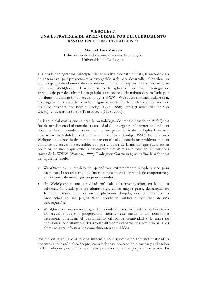 WEBQUEST.     UNA ESTRATEGIA DE APRENDIZAJE POR DESCUBRIMIENTO               BASADA EN EL USO DE INTERNET                 ...