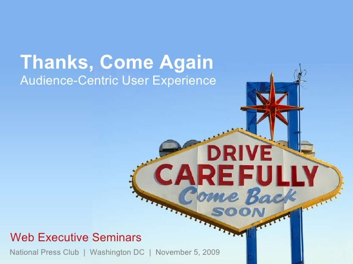 """Introduction to """"Thanks, Come Again: Audience- Centric User Experience"""" by Courtney Clark, Forum One Communications"""