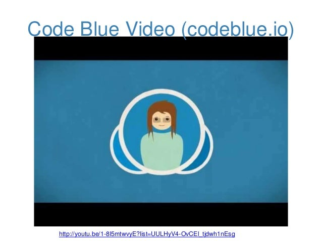 Code Blue Button Code Blue Video Codeblue.io